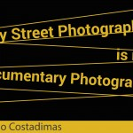 Why Street Photography is not Documentary Photography