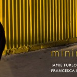 Minimal | Jamie Furlong and Francesca Fascione