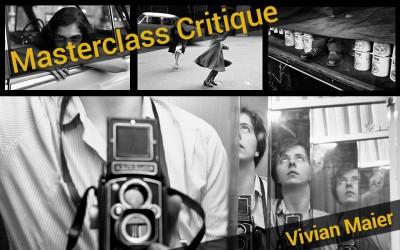 The Masterclass Critique | Vivian Maier
